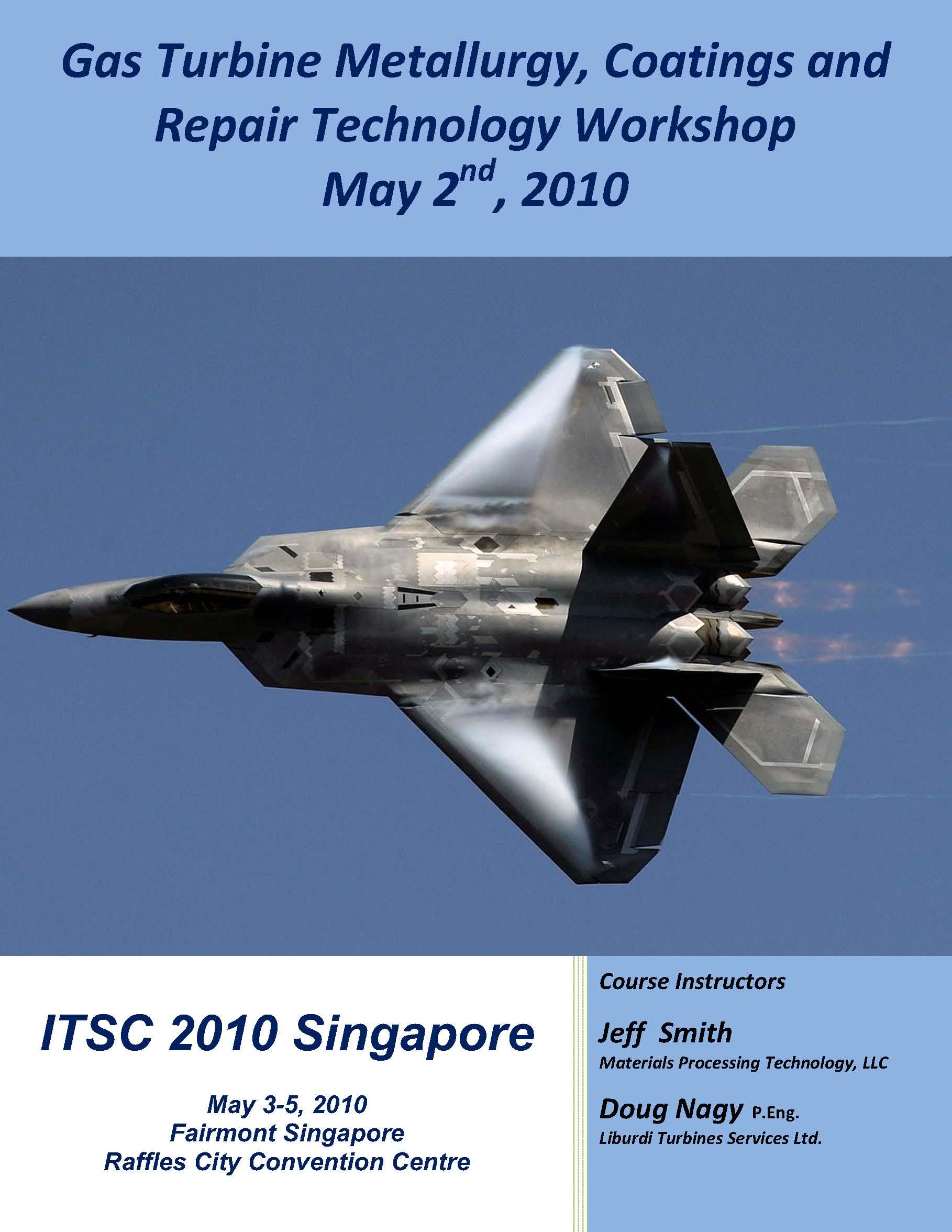 Gas Turbine Metallurgy Coatings and Repair Technology Workshop ASM ITSC 2010 website version Nov 14 09 img 0